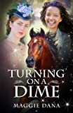 Turning on a Dime: A Time Travel Adventure