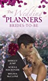 Shirley Jump The Wedding Planners: WITH Always the Bridesmaid... it's Her Turn to be the Bride! AND Contracted: His High-society Bride AND Stranded with the Bad ... Brides-to-Be (Mills & Boon Special Releases)