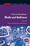 Critical Readings: Media and Audiences (Issues in Cultural and Media Studies) (0335211666) by Nightingale, Virginia