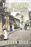 img - for The Diamond Cross Mystery book / textbook / text book