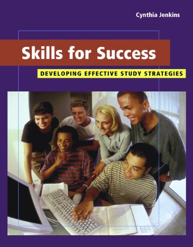 Skills for Success: Developing Effective Study Strategies (with InfoTrac) (Wadsworth College Success)