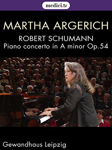 Schumann, Piano concerto in A minor, Op.54 - Martha Argerich, Riccardo Chailly