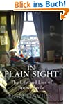 In Plain Sight: The Life and Lies of...