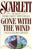 img - for Scarlett: The Sequel to Margaret Mitchell's Gone With the Wind by Alexandra Ripley (September 1, 1991) Hardcover book / textbook / text book