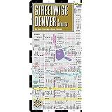 Streetwise Denver Map - Laminated City Street Map of Denver, Colorado: Folding Pocket Size Travel Map (Streetwise (Streetwise Maps))by Michael E. Brown