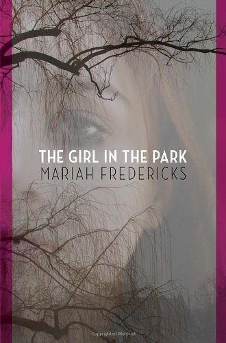 The Girl In The Park by Mariah Fredricks