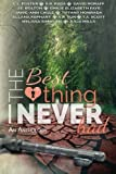 img - for The Best Thing I Never Had by C.L. Foster (2014-02-14) book / textbook / text book