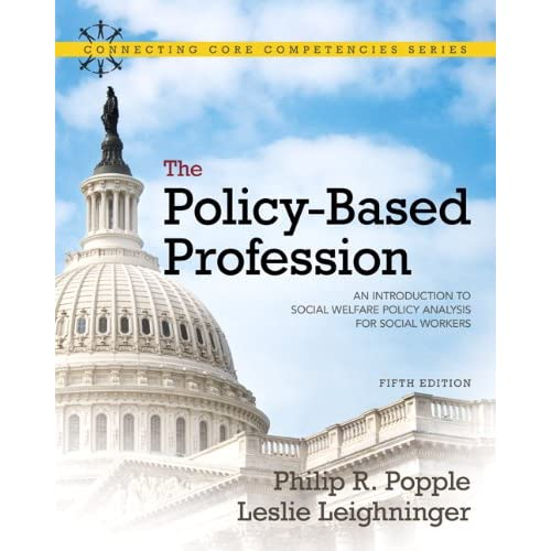 The Policy-Based Profession: An Introduction to Social Welfare Policy Analysis for Social Workers cover image