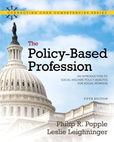 The Policy-Based Profession: An Introduction to Social...