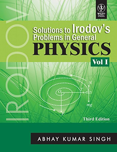 Solutions to Irodov's Problems in General Physics: v. 1