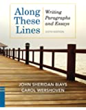 Along These Lines: Writing Paragraphs and Essays [With Access Code]