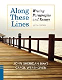 img - for Along These Lines: Writing Paragraphs and Essays (6th Edition) book / textbook / text book