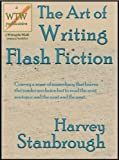 The Art of Writing Flash Fiction