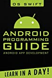 Android:  App Development & Programming Guide: Learn In A Day! (Android, Rails, Ruby Programming, App Development, Android...
