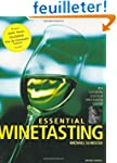Essential Winetasting: The Complete P...
