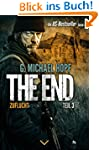 The End 3 - Zuflucht: Endzeit-Thrille...