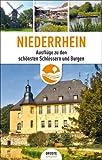 Niederrhein: Ausflüge zu den schönsten Schlössern und Burgen