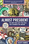 Almost President: The Men Who Lost th…