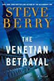 The Venetian Betrayal: A Novel (Cotton Malone Book 3)