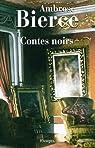 Contes noirs par Bierce