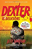 Dexter Is Delicious: Dexter Morgan (5)
