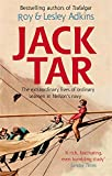 Jack Tar: Life in Nelson's Navy (034912034X) by Adkins, Lesley