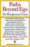 Paths beyond Ego (New Consciousness Reader)