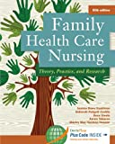 Family Health Care Nursing: Theory, Practice, and Research (Hanson, Family Health Care Nursing)