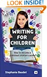 Writing for Children (Aber How to bec...