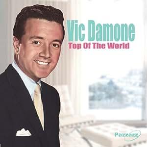 Vic Damone - Top Of The World - Amazon.com Music