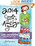 2014 Create Your Amazing Year in Life...