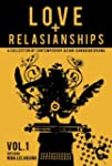 Love and Relasianships Volume 1: A Co...