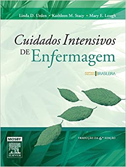 Cuidados Intensivos de Enfermagem (Em Portuguese do Brasil): Linda D