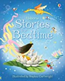 img - for Stories for Bedtime (Usborne Anthologies and Treasuries) by Stephen Cartwright (Illustrator) (28-Sep-2007) Hardcover book / textbook / text book