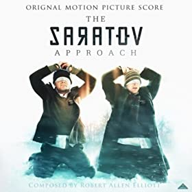 The Saratov Approach (Original Motion Picture Score)