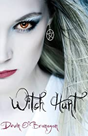 Witch Hunt (The Witch Hunt Series Book 1)