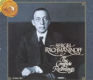 Sergei Rachmaninoff: The Complete Recordings