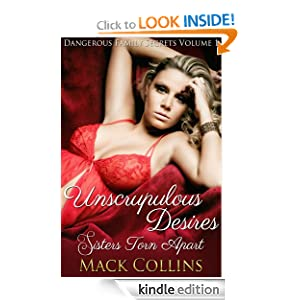 Unscrupulous Desires: Sisters Torn Apart (Dangerous Family Secrets)