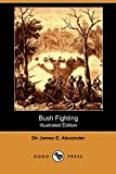 img - for Bush Fighting (Illustrated Edition) (Dodo Press) book / textbook / text book