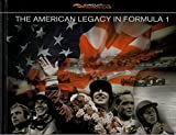 img - for The American Legacy in Formula 1 book / textbook / text book