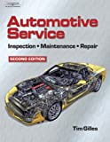 Automotive Service: Inspection, Maintenance and Repair, Second Edition (Automotive Service: Inspection, Maintenance, Repair)