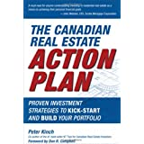 The Canadian Real Estate Action Plan: Proven Investment Strategies to Kick Start and Build Your Portfolioby Peter Kinch