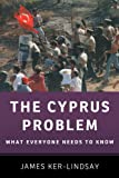 img - for The Cyprus Problem: What Everyone Needs to Know book / textbook / text book