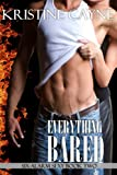 Everything Bared (Six-Alarm Sexy Book 2)
