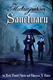 "The Monsterjunkies, An American family Odyssey, ""Sanctuary"", Book two (Volume 2)"