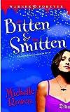 Bitten & Smitten (Immortality Bites, Book 1)
