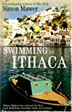 Swimming to Ithaca (0349119236) by Simon Mawer