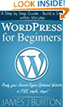 WordPress for Beginners: A Step by St...