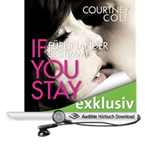 If you stay: F�reinander bestimmt