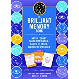 The Brilliant Memory Tool Kit: Tips, Tricks and Techniques to Boost Your Memory Powerby Dominic O'Brien